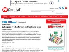 Outerspace: Frontier for Personal Health and Hygiene Lesson Plan