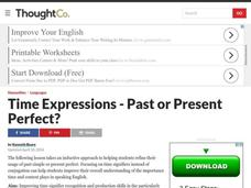 Time Signifiers - Past or Present Perfect? Lesson Plan