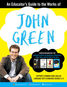 An Educator's Guide to the Works of John Green Lesson Plan