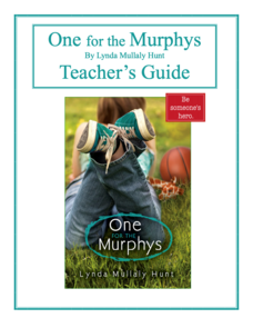 One for the Murphys by Lynda Mullaly Hunt - Teacher's Guide Lesson Plan