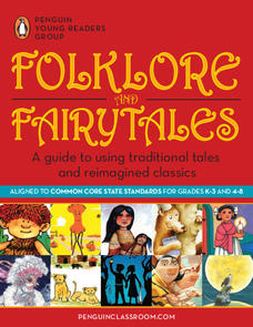 Folklore and Fairytales: A Guide to Using Traditional Tales and Reimagined Classics Lesson Plan