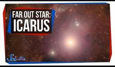 Meet Icarus: The Farthest Star We've Ever Seen Video