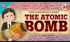 The Atomic Bomb: Crash Course History of Science #33 Video