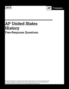 2018 AP® United States History Free-Response Questions AP Test Prep