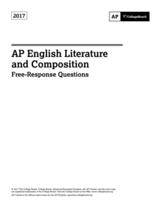 2017 AP® English Literature and Composition Free-Response Questions AP Test Prep