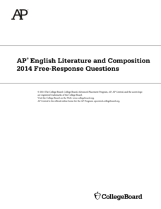 2014 AP® English Literature and Composition Free-Response Questions AP Test Prep
