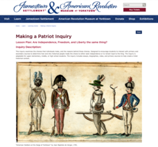 Making a Patriot Inquiry: Are Independence, Freedom, and Liberty the Same Thing? Lesson Plan