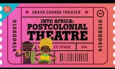 Into Africa and Wole Soyinka: Crash Course Theater #49 Video