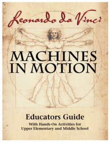 Leonardo da Vinci: Machines in Motion Activities & Project