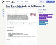 Cesar Chavez: Labor Leader and Civil Rights Activist Lesson Plan