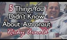 5 Things You Didn't Know About Astronaut Ricky Arnold Video