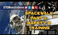 STEMonstrations: Spacewalk Part 1: Safety and Training Video
