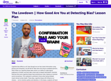 The Lowdown: How Good are You at Detecting Bias? Lesson Plan