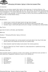 Changing Attitudes: Aging in America Lesson Plan Lesson Plan