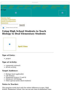 Using High School Students to Teach Biology to Deaf Elementary Students Lesson Plan