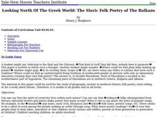 Looking North Of The Greek World: The Slavic Folk Poetry of The Balkans Unit