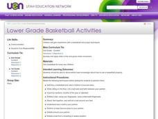 Lower Grade Basketball Activities Lesson Plan