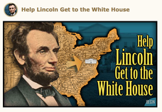 Help Lincoln Get to the White House Interactive