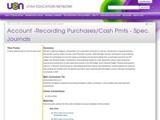 Account -Recording Purchases/Cash Pmts - Spec. Journals Lesson Plan