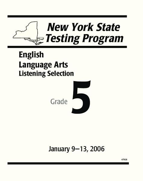 New York State Testing Program: English/Language Arts