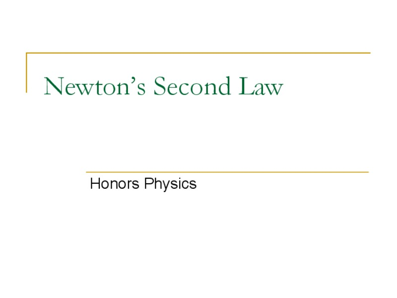 Newton's Second Law Presentation