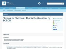 Physical or Chemical- That is the Question! Lesson Plan