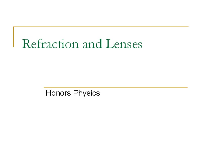 Refraction and Lenses Presentation