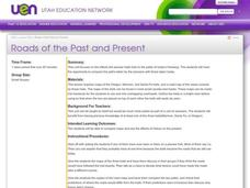 Roads of the Past and Present Lesson Plan