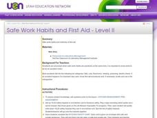 Safe Work Habits and First Aid - Level II Lesson Plan