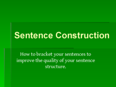 Sentence Construction Presentation