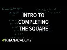Solving Quadratic Equations by Completing the Square Video