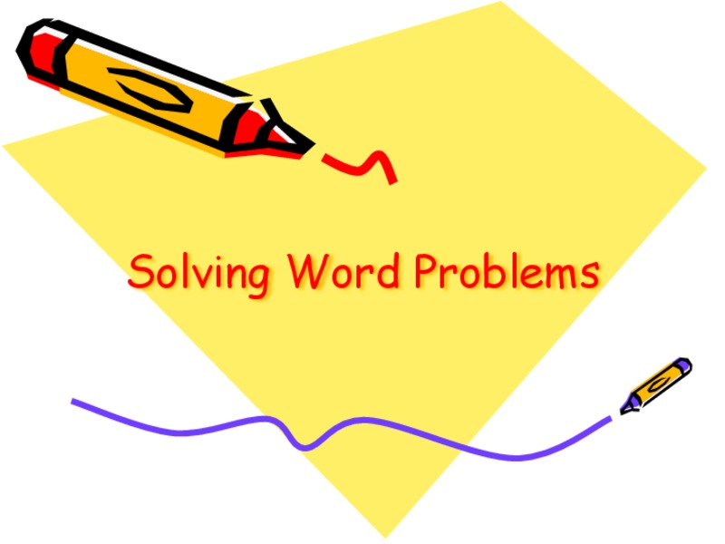 Solving Word Problems Presentation