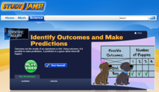 Study Jams! Identify Outcomes and Make Predictions Interactive