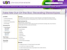 Take Me Out Of The Box: Revealing Stereotypes Lesson Plan