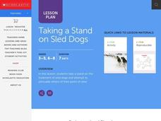 Taking A Stand On Sled Dogs Lesson Plan