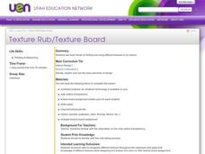 Texture Rub/Texture Board Lesson Plan