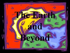 The Earth and Beyond Presentation