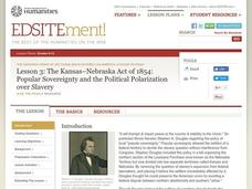 The Kansas-Nebraska Act of 1854: Popular Sovereignty and the Political Polarization over Slavery Lesson Plan