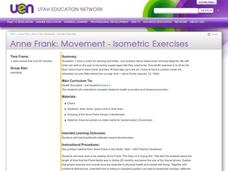 Anne Frank: Movement - Isometric Exercises Lesson Plan