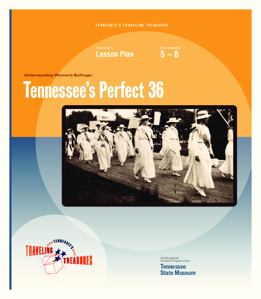 Understanding Women's Suffrage: Tennessee's Perfect 36 Unit