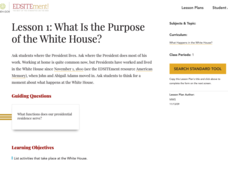 Lesson 1: What Is the Purpose of the White House? Lesson Plan