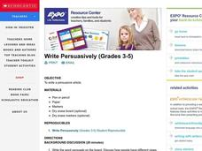 Write Persuasively (Grades 3-5) Lesson Plan