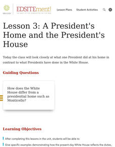 From the White House of Yesterday to the White House of Today: A President's Home and the President's House Lesson Plan