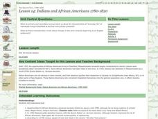Indians and African Americans 1780-1820 Lesson Plan