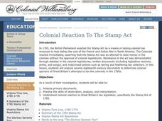 Colonial Reaction To The Stamp Act Lesson Plan