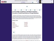 Legislators and Representation - Executive, Federal and Interest Group Relations Lesson Plan