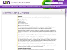 Polymers and Crystals: Their Role in Food Science Lesson Plan