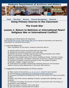 Lesson 1: The Creek War - Return to Nativism or International Pawn? Religious War or International Conflict? Lesson Plan