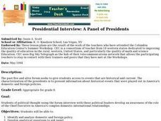 Presidential Interview:  a Panel of Presidents Lesson Plan