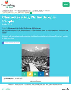 Philanthropy, You, And Your World Lesson 1:  Characterizing Philanthropic People Lesson Plan